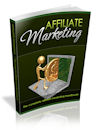 Affiliate Marketing: The Complete Handbook